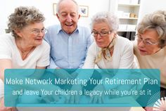 Lifes Motivation   How to make Network Marketing Your Retirement Plan