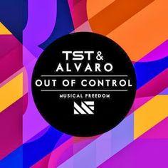TST (Tiesto) & Alvaro – Out Of Control