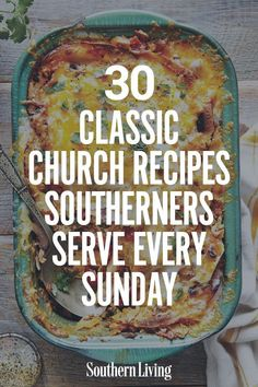 30 Classic Church Recipes Southerners Serve Every Sunday From the classic cold salads to the warm creamy casseroles these church food recipes are definitely worth praisi. Old Recipes, Vintage Recipes, Sunday Dinner Recipes, Ideas For Dinner Tonight, Sunday Lunch Ideas, Mr Food Recipes, Easy Potluck Recipes, Diner Recipes, Sunday Dinners