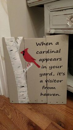 When a cardinal appears sign. Made from pallet wood. Special symbolism. Average size 18*18 can be treated to be outside