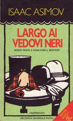 22/2015 - Isaac Asimov - Largo ai vedovi neri