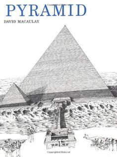 Age of the Patriarchs, Level A, Literature Pyramid by David Macaulay