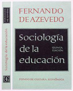 https://flic.kr/p/5yD14Z | Sociología de la educación, F. de Azevedo, FCE, design by Boudewijn Ietswaart