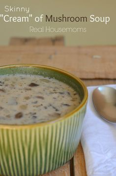 """Skinny """"Cream"""" of Mushroom Soup 