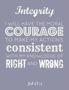 Integrity courage
