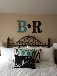Bedroom decor. Letters from hobby lobby.  @ Branalyn...This would look great in your house!