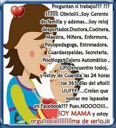 """Para las mamas luchonas k hacemos todo por los hijos, """" Feliz Dia de las Madres"""""""