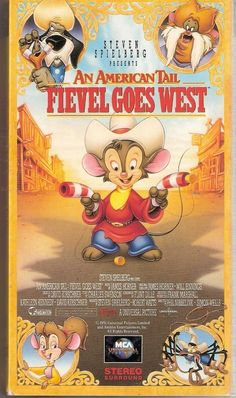 An American Tail: Fievel Goes West   35 VHS Movies Every Kid Watched Growing Up