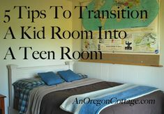 5 Tips To Transition A Kid Room To A Teen Room with real-life examples and steps to take - An Oregon Cottage