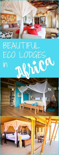 These lodges in Namibia, Mozambique, Zambia, and Tanzania are some of the most eco friendly and beautiful lodges to travel to in Africa!