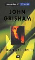 Pelikan-rapporten - John Grisham