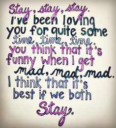 Stay, stay, stay (taylor swift,staystaystay,love)