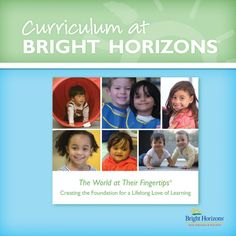 Bright Horizons Curriculum Guides Curriculum at Bright Horizons Infant Lesson Plans, Preschool Lesson Plans, Infant Classroom, Preschool Classroom, Bright Horizons, Class Design, Montessori Toddler, Daycare Ideas, Working With Children