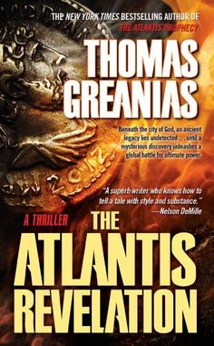 The Atlantis Revelation: A Thriller by Thomas Greanias http://www.amazon.com/dp/1416589139/ref=cm_sw_r_pi_dp_J2Onvb0634EX9