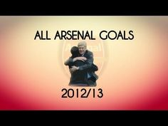 All Arsenal Goals of the Season :)