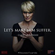 7 Reasons Why Every Woman Loves Claire Underwood | teengazette
