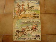 PIERROT et FRANCETTE chez les esquimaux + chez les cow-boys
