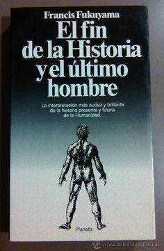 el-fin-historia-ultimo-hombre-francis-fukuyama