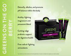 Berry Greens On The Go. One packet has one serving you can throw back or you can mix it in water or your favorite juice. •Detoxify, alkalize, and promote pH balance •Acidity-fighting magnesium and potassium blend •Probiotic support for digestive health •38 herbs and nutrient-rich superfoods •8+ servings of fruits and vegetables in every packet •Free radical-fighting antioxidants •Great-tasting berry flavor $35.00 as a Loyal Customer http://ruthmcde.myitworks.com/shop/product/311/