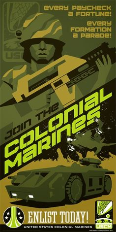 Aliens Colonial Marines propaganda poster by Mark Daniels Aliens 1986, Aliens Movie, Alien Vs Predator, Science Fiction, Aliens Colonial Marines, Arte Alien, Starship Troopers, Propaganda Art, Cinema