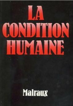 """André Malraux's """"La Condition Humaine"""""""