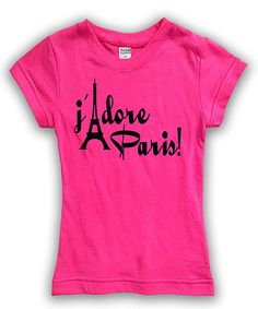 Loving this Hot Pink 'J'Adore Paris' Fitted Tee - Toddler & Girls on #zulily! #zulilyfinds