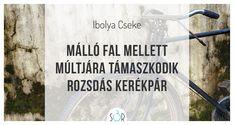 #haiku #vers #elmúlás #bicikli
