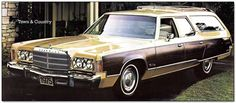 """The 1974-1975 Chrysler Town and Country Wagon.  This is a tie for the #1 spot, just because of how badass this car looks. This is the original """"Wagon Queen Family Trucker"""". If it wasn't for the troublesome 440 """"lean burn"""" V8, this generation of wagon would have gone on forever.  It's just such an iconic 70's wagon. Shame it never sold all that well."""