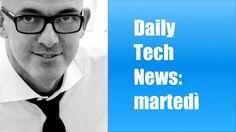 Daily Tech News 7 giugno 2016