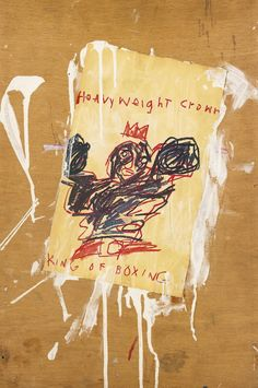 Jean-Michel Basquiat. Heavyweight crown king of boxing, 1982, rhoplex and color xerox collage on panel, 24 x 16 inches. Sold, $ 341,000 at Sotheby's NY, September 2014.