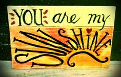 You are my sunshine- Pallet wood sign by Upcycled Woodworks