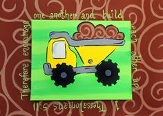 dump truck painted canvas with scripture