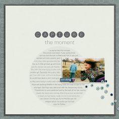 Layout by Vicki. Supplies: Captured {Bundle} by Ziggle Designs; Fonts: Bariol Light.