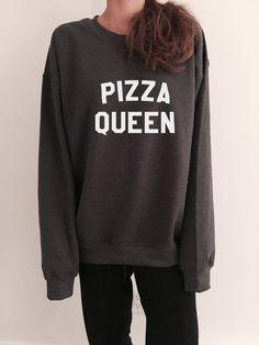 Welcome to Nalla shop :)  For sale we have these pizza queen sweatshirt!  Very popular on sites like Tumblr and blogs!  The Model is usually M and she