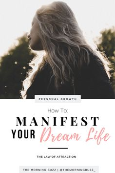 The Law of Attraction: Manifest Your Dream Life Manifestation Law Of Attraction, Life Plan, Self Development, Personal Development, How To Manifest, Subconscious Mind, Business Inspiration, Models, Life Purpose