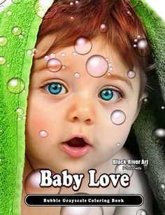 Baby Love Bubbles Grayscale Coloring Book