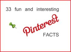 33 Fun and Interesting Pinterest Facts