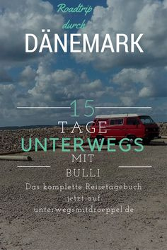 Roadtrip mit dem Bulli durch Dänemark