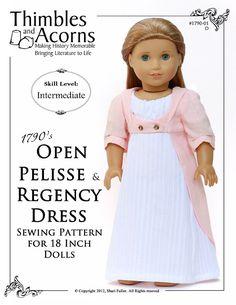 Pixie Faire Thimbles and Acorns 1790 Open Pelisse and Regency Dress Doll Clothes Pattern for 18 inch American Girl Dolls - PDF de PixieFairePatterns en Etsy https://www.etsy.com/mx/listing/191551117/pixie-faire-thimbles-and-acorns-1790