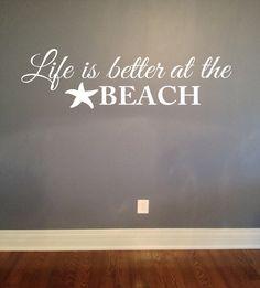 Life is better at the beach wall decal - Vinyl Lettering Wall Words Decal Nautical Beach House Coastal Ocean Decor Beach Theme Bathroom, Beach Room, Bedroom Beach, Beach Wall Decals, Vinyl Wall Decals, Wall Sticker, Beach House Decor, Beach Houses, Home Decor