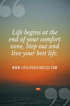 Living Beyond Limits - Life Lived Fearless Good Life Quotes, Mom Quotes, Inspiring Quotes About Life, Change Quotes, Quotes To Live By, Life Is Good, Powerful Motivational Quotes, Positive Quotes, Inspirational Quotes