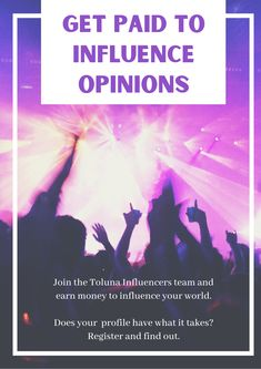 Toluna is hiring Influencers to join their online platform. Earn money to influence opinions from home or anywhere. Work From Home Moms, Make Money From Home, Make Money Online, How To Make Money, Online Income, Online Jobs, Paid Surveys, Work From Home Opportunities, What It Takes