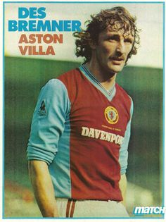 Des Bremner of Aston Villa in Aston Villa Fc, Super Club, World History, Back In The Day, First World, Soccer, Football, 1980s, Game