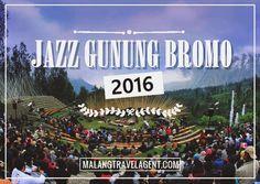 Paket Jazz Gunung Bromo 2016 adalah paket menonton festival jazz yang diselenggarakan di Gunung Bromo. Info selengkapnya disini