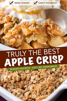 This easy apple crisp is made the old fashioned way like Grandma used to make, and is perfect with a scoop of vanilla ice cream and salted caramel sauce! Homemade Apple Crisp, Best Apple Crisp Recipe, Gluten Free Apple Crisp, Apple Crisp Recipes, Apple Dessert Recipes, Apple Crisp Recipe Pioneer Woman, Apple Baking Recipes, Best Apple Crisp Ever, Best Apple Desserts