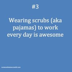 nursing by louellaa Nursing Humor... I can relate to wearing those comfortable scrubs...Love them...
