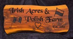 Farm Sign - Irish Acres Polish Farm Photo | Cedar Signs by CedarSlabSigns.com Lake House Signs, Cabin Signs, Cottage Signs, Farm Signs, Home Signs, Camper Signs, Farm Photo, Personalized Signs, Acre