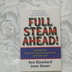Full steam ahead unleash the power of vision in your work and your life Ken Blanchard in Books > Nonfiction Paper Gift Bags, Paper Gifts, Power Of Vision, Ken Blanchard, You Working, Potpourri, Your Life, Magazines, Comics