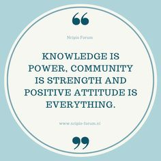 #Knowledge Is Power, #Community Is Strength And Positive #Attitude Is Everything.  #Quotes #ThursdayThoughts #NripioForum #NRInetherlands, #IndianForum #IndiansinNetherlands #HollandIndians