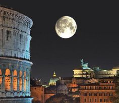 Full Moon & Rome memo to self:  Make sure the moon will be full when we go